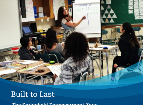 Built to Last: The Springfield Empowerment Zone Partnership, Springfield, Massachusetts
